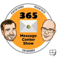 365 Message Center Show