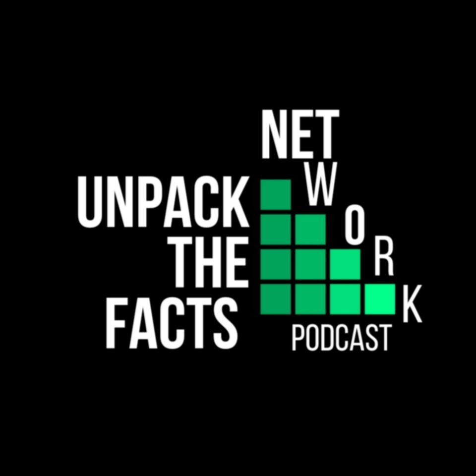 Unpack the Facts Podcast Network