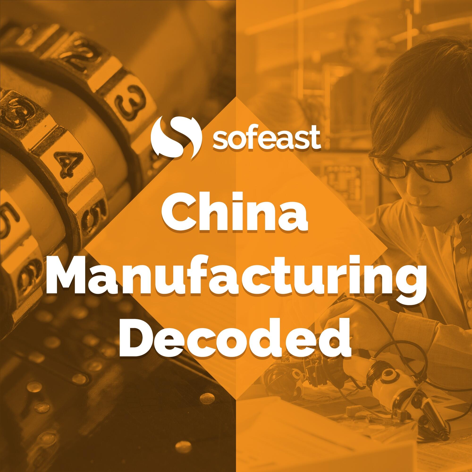 China Manufacturing Decoded