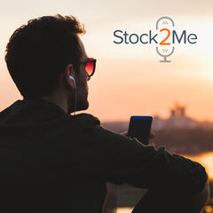 The Stock2Me Podcast