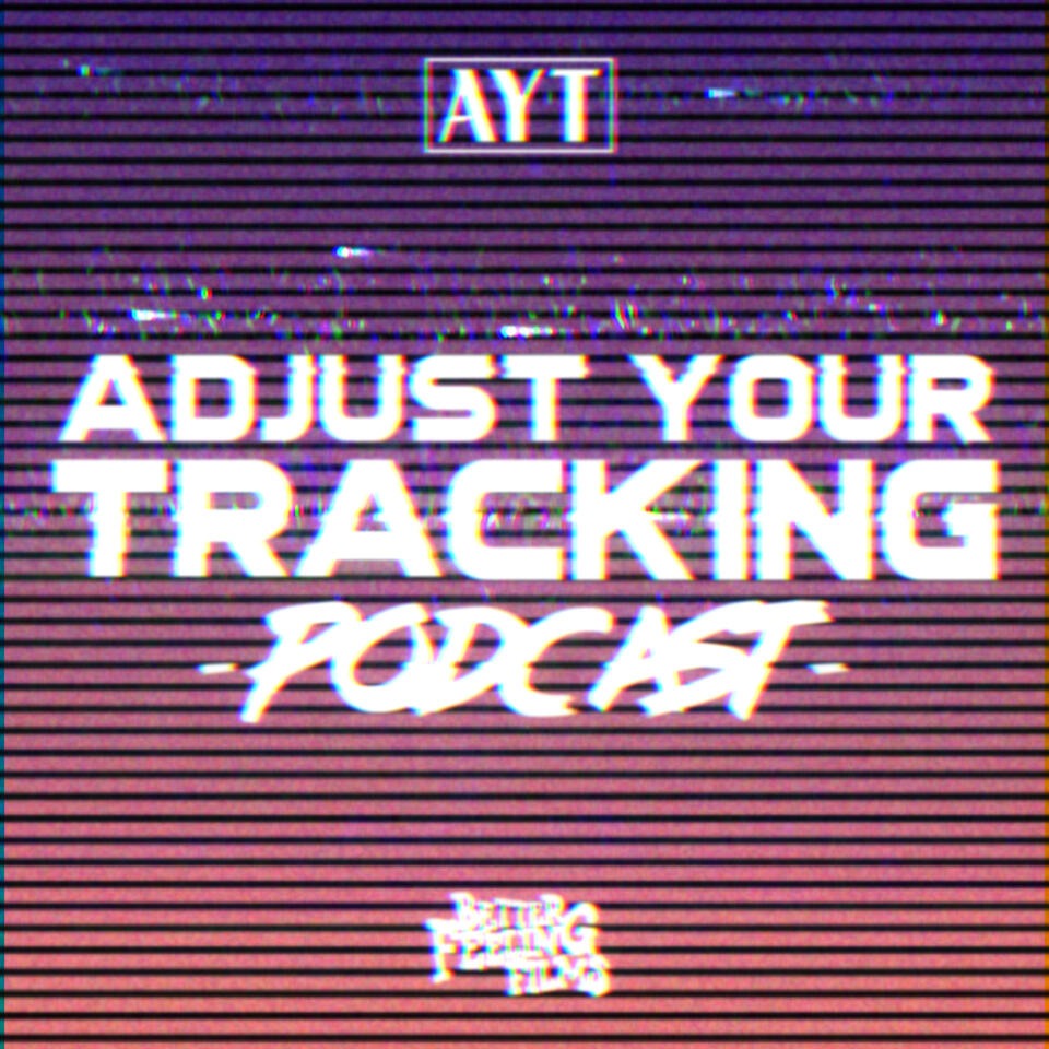 Adjust Your Tracking