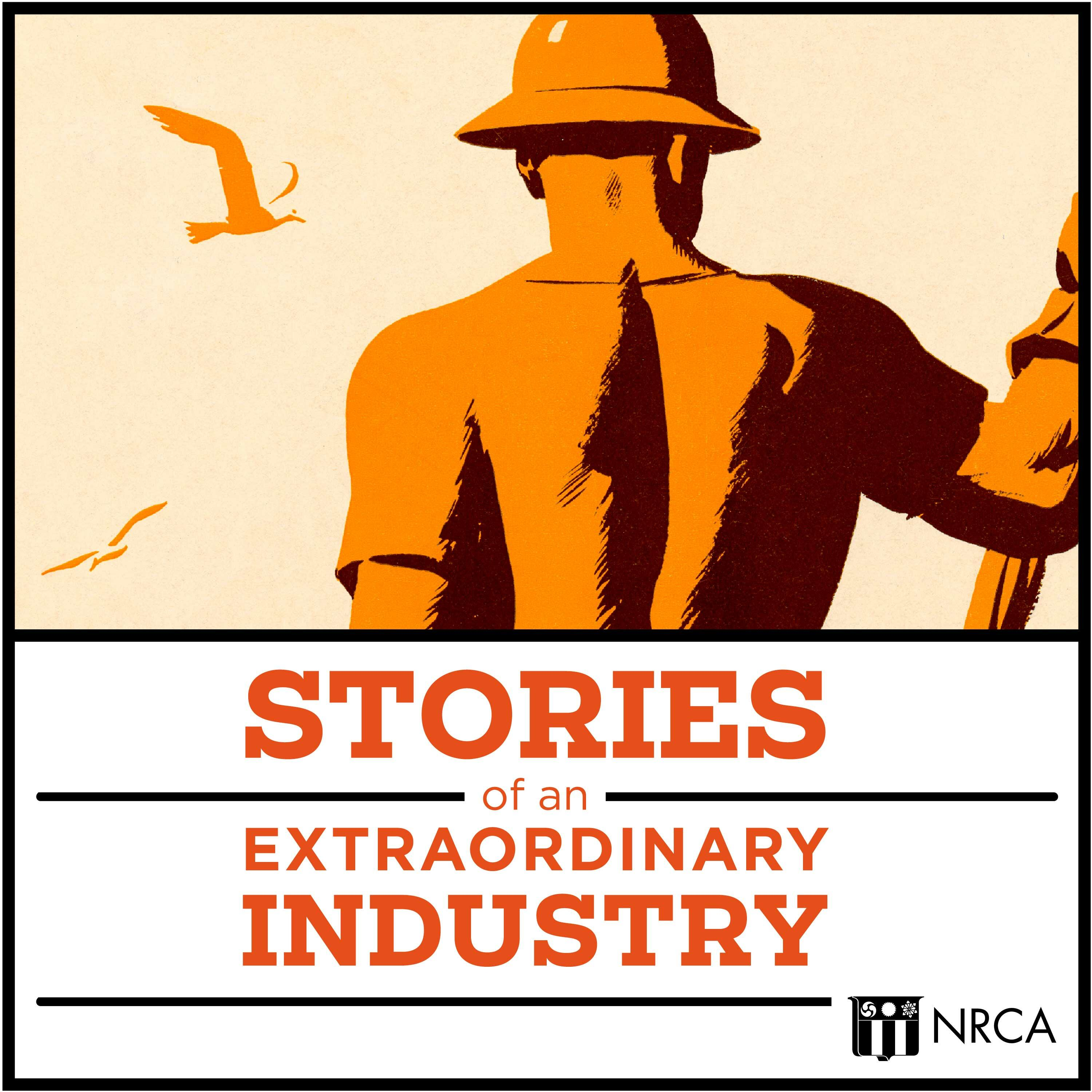 Stories of an Extraordinary Industry