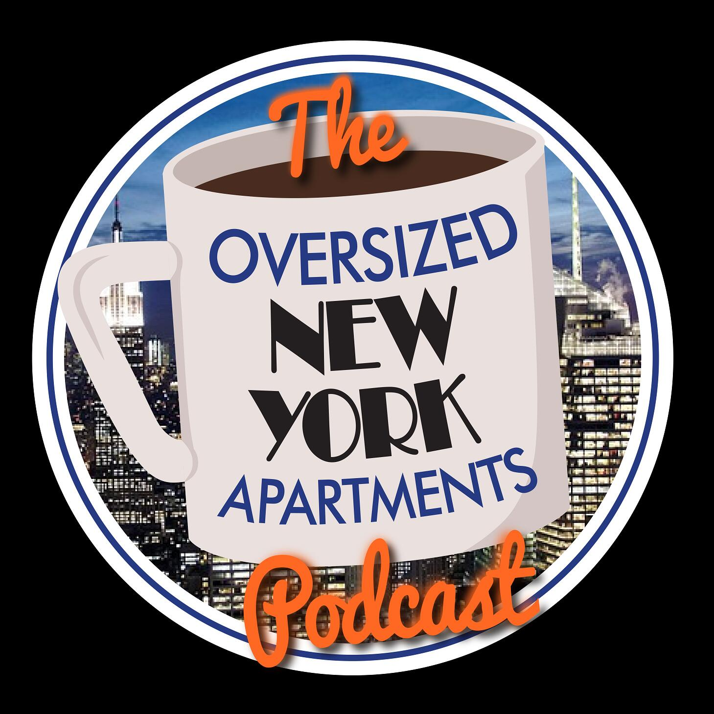 The Oversized New York Apartments Podcast