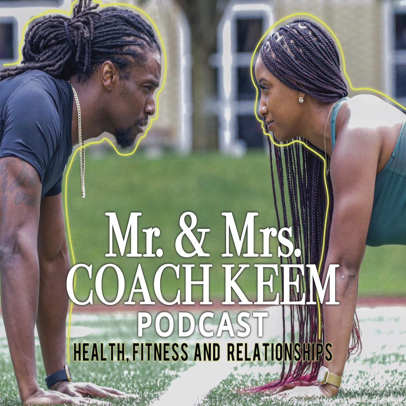 Mr. & Mrs. Coach Keem