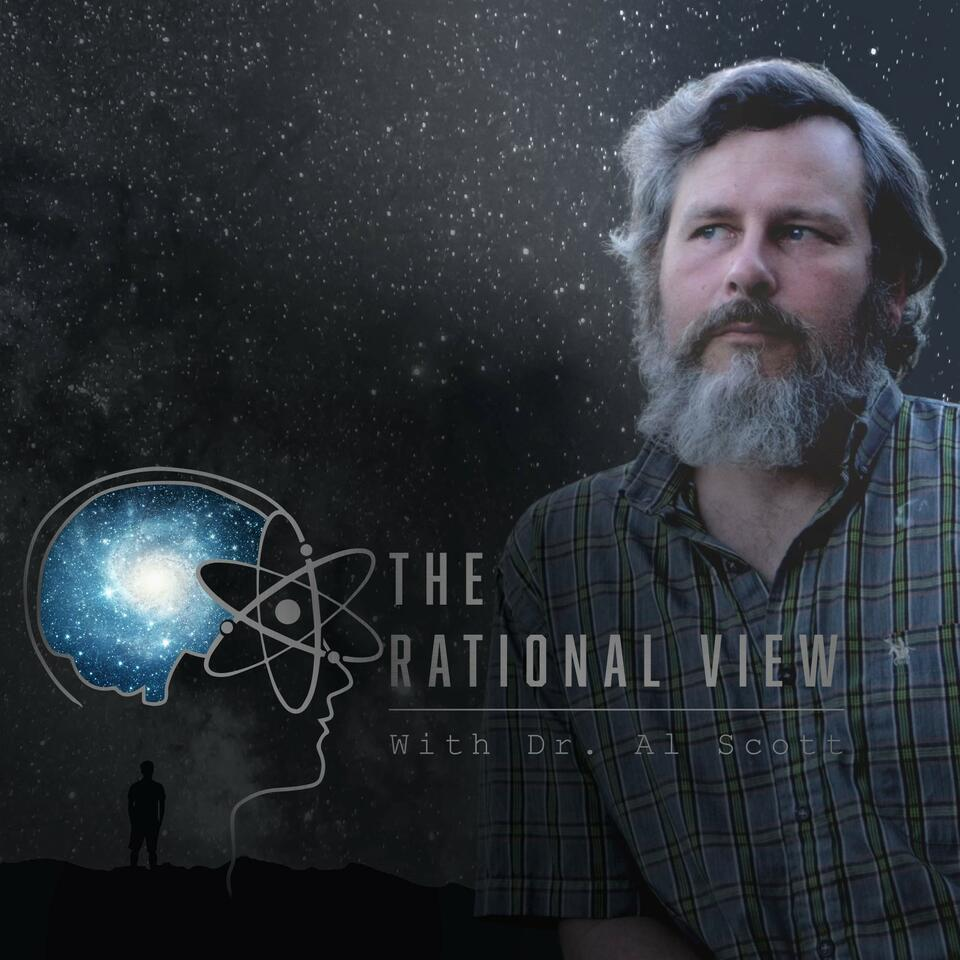 The Rational View podcast with Dr. Al Scott