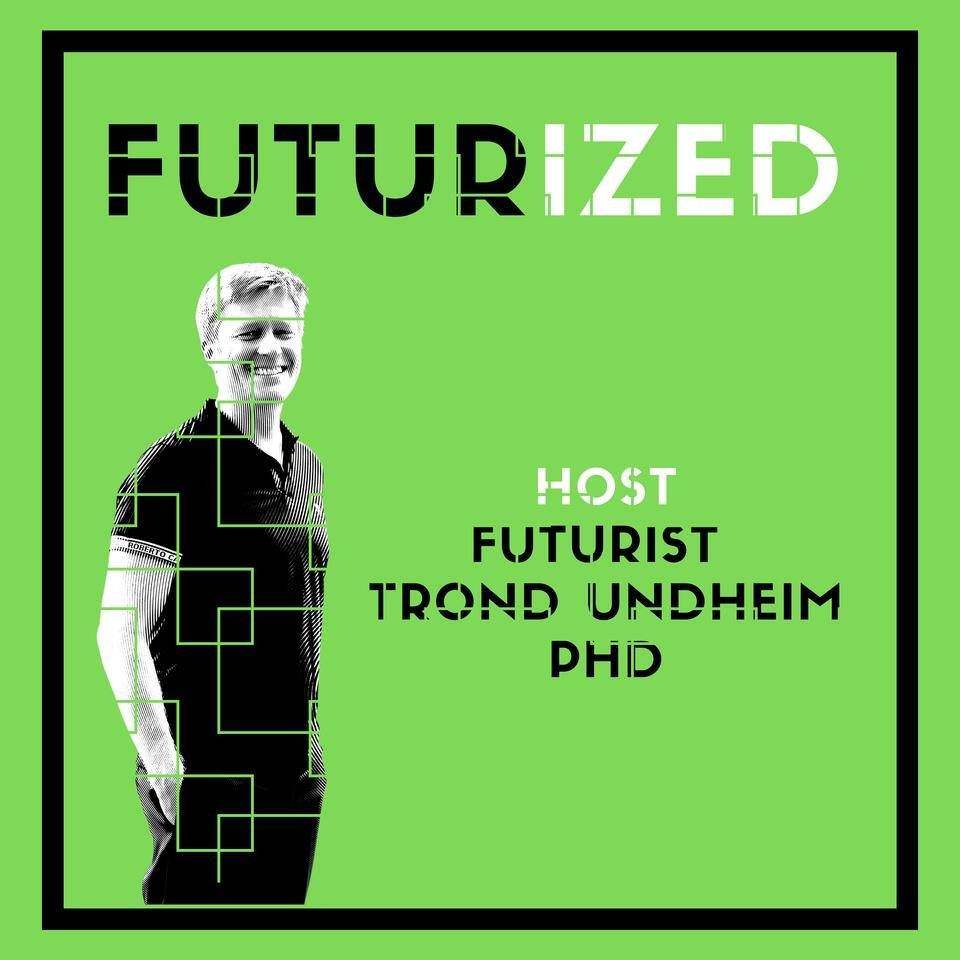 Futurized - thought leadership on the future