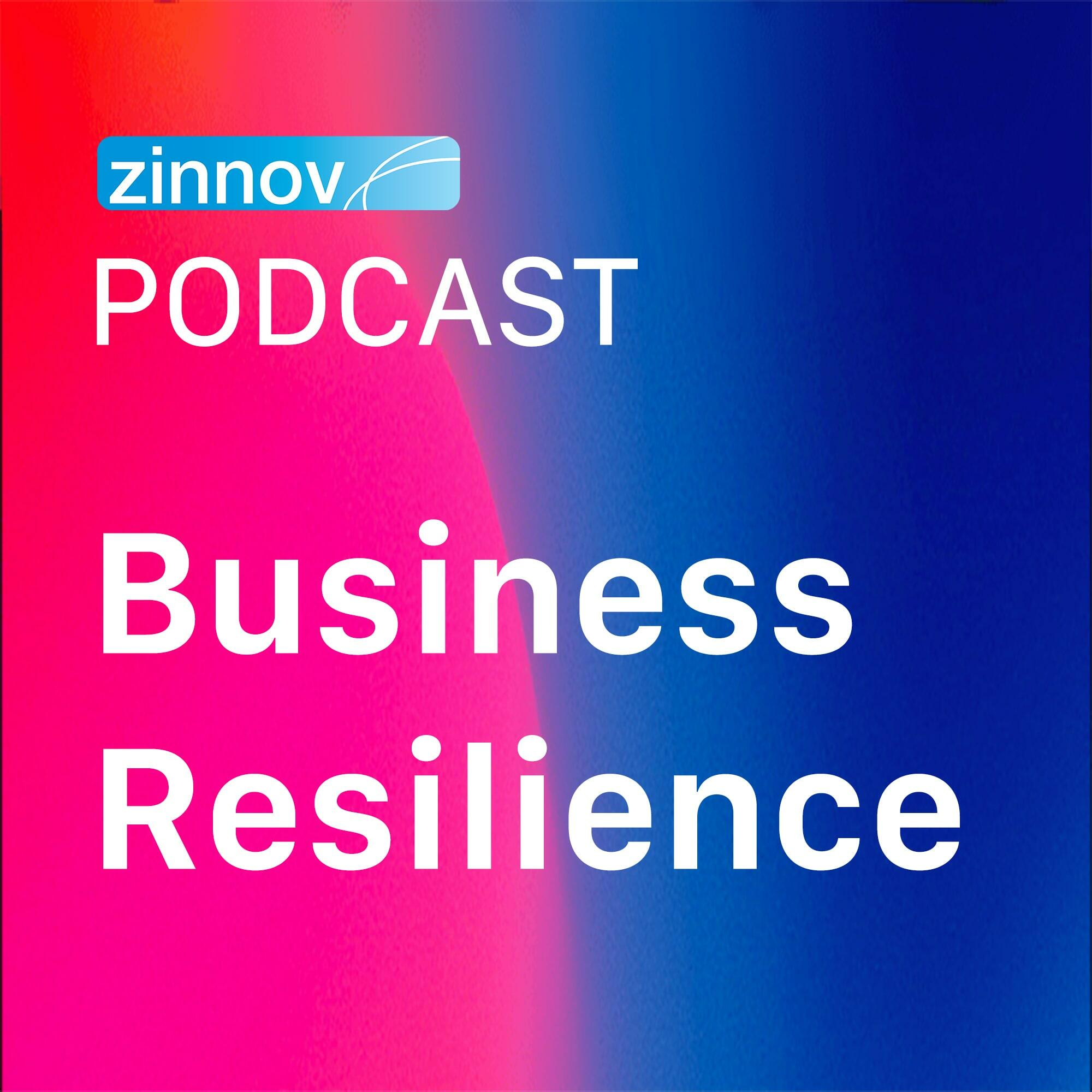Zinnov Podcast - Business Resilience Series