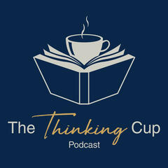 The Thinking Cup Podcast