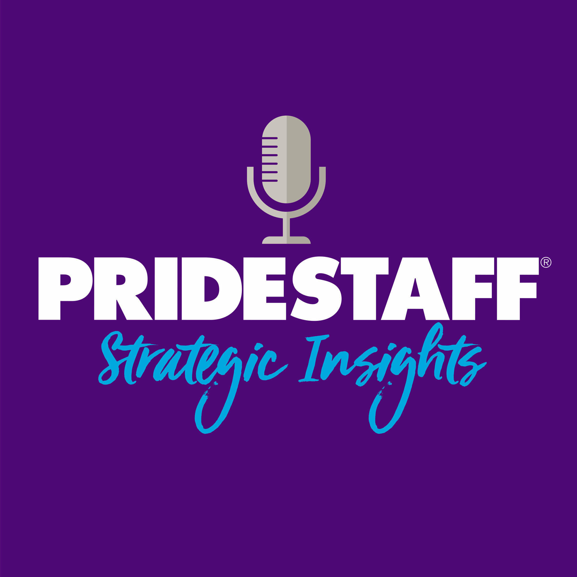 PrideStaff Strategic Insights