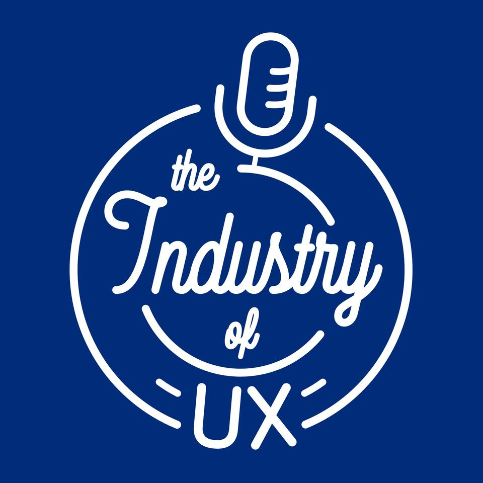 The Industry of UX