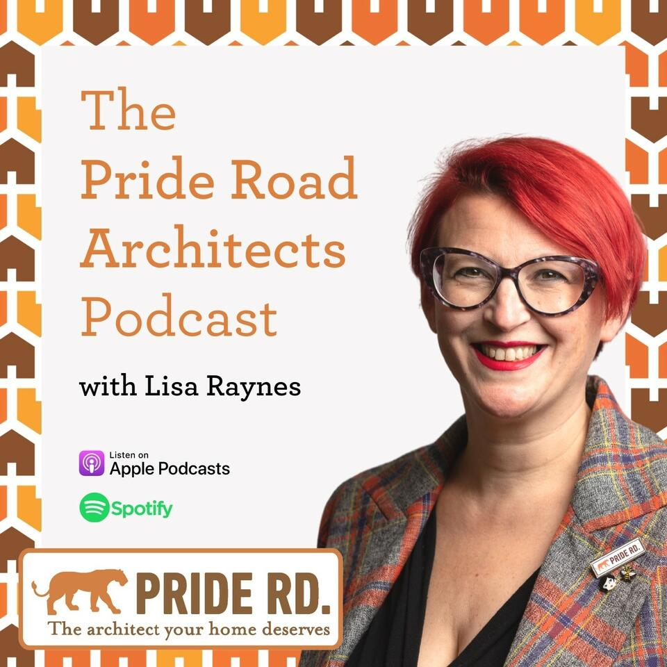 The Pride Road Architects Podcast