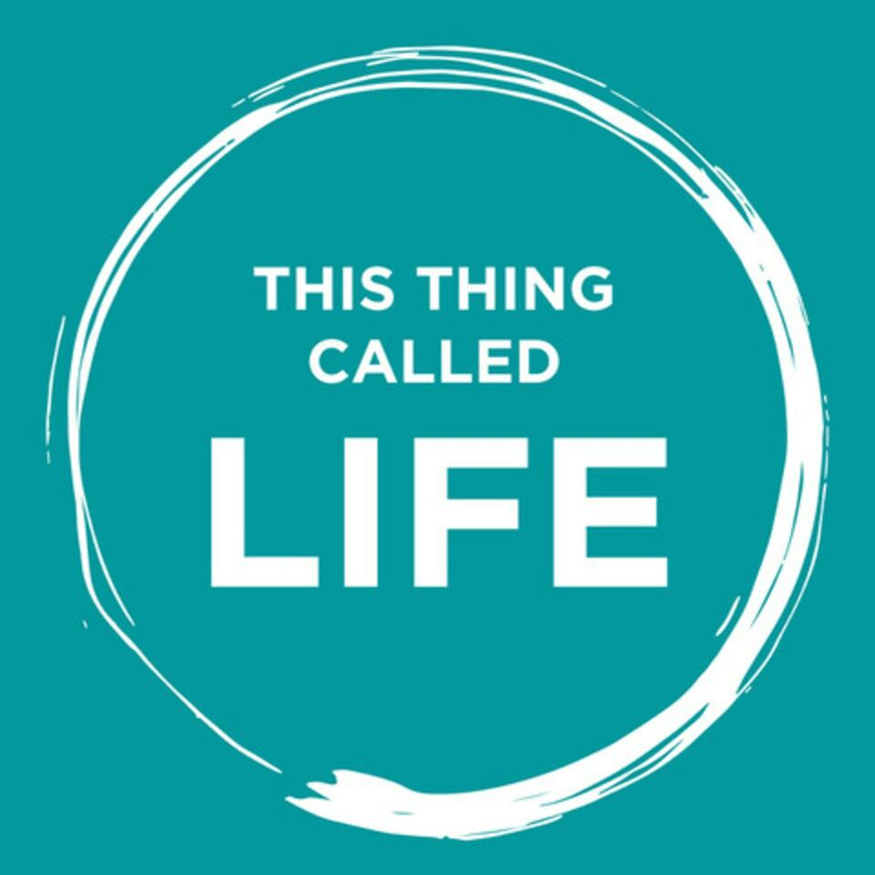 This Thing Called Life