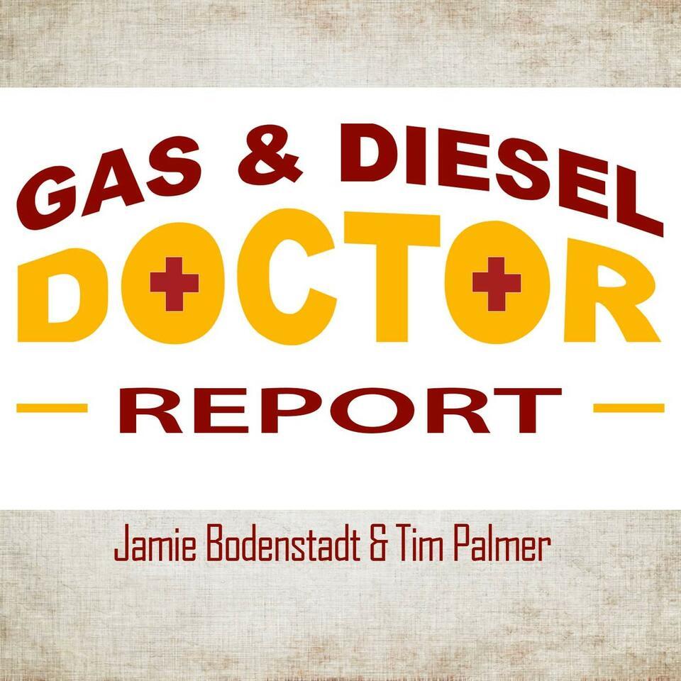 The Gas & Diesel Doctor Report