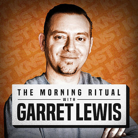 The Morning Ritual with Garret Lewis