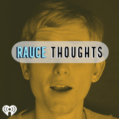 Rauce Thoughts