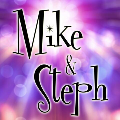 Mike and Steph