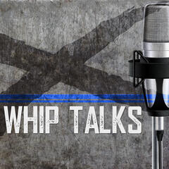 Whip Talks