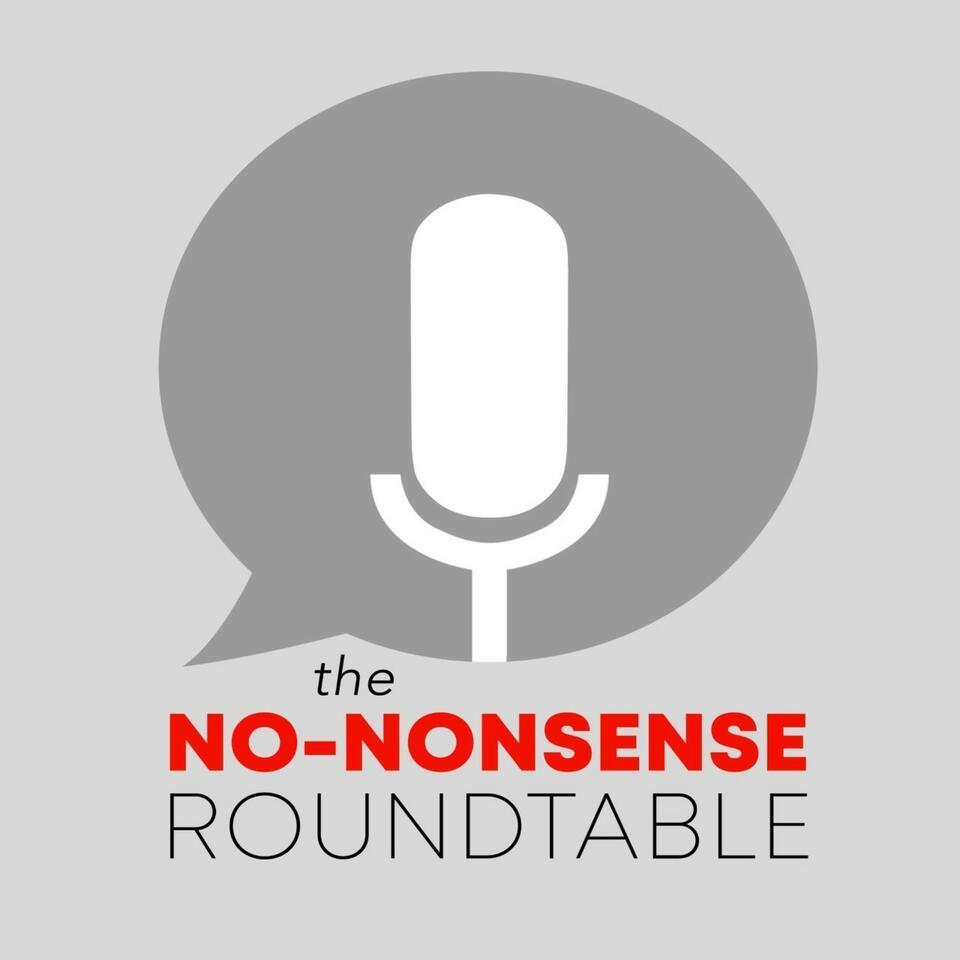 No Nonsense Roundtable