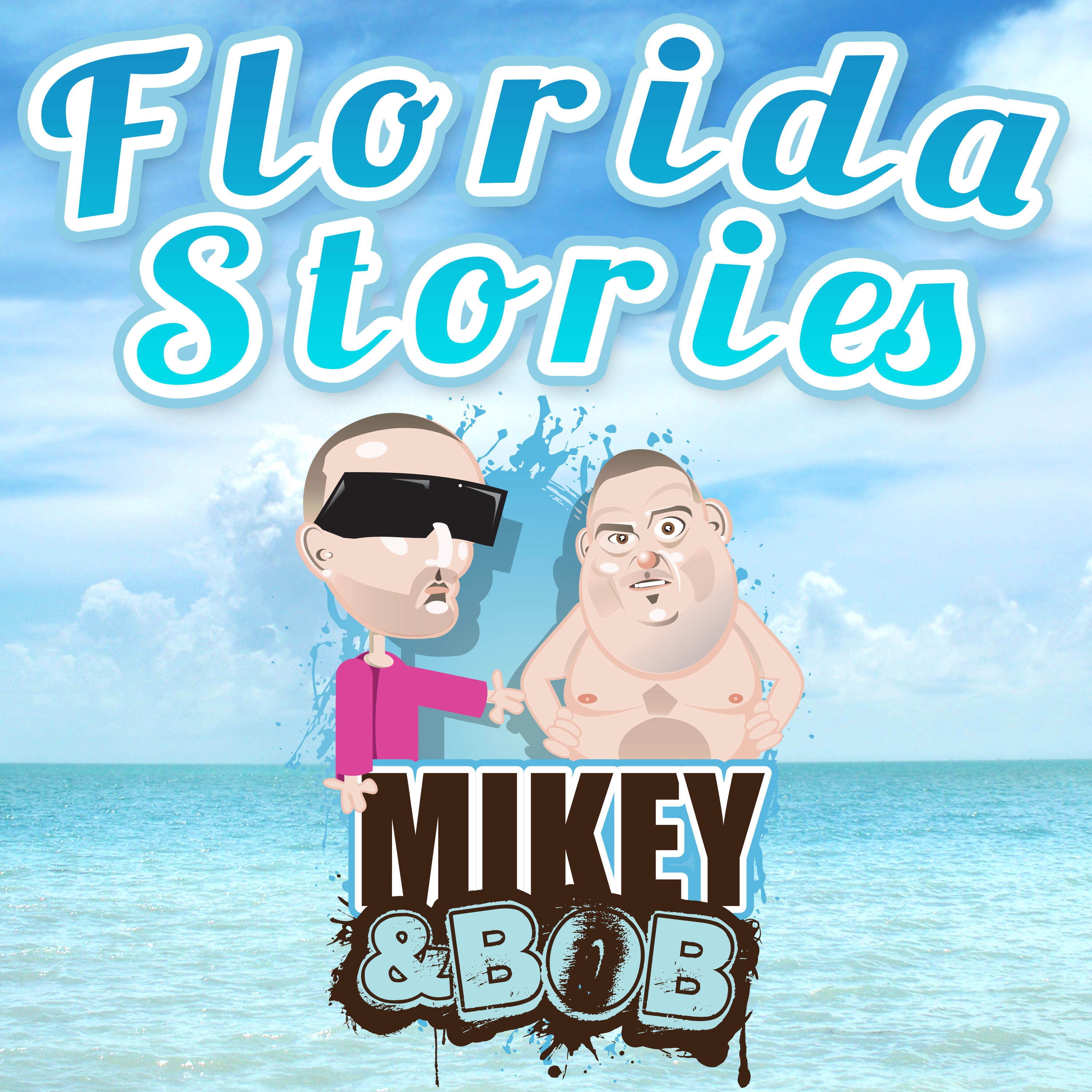 Mikey and Bob Florida Stories