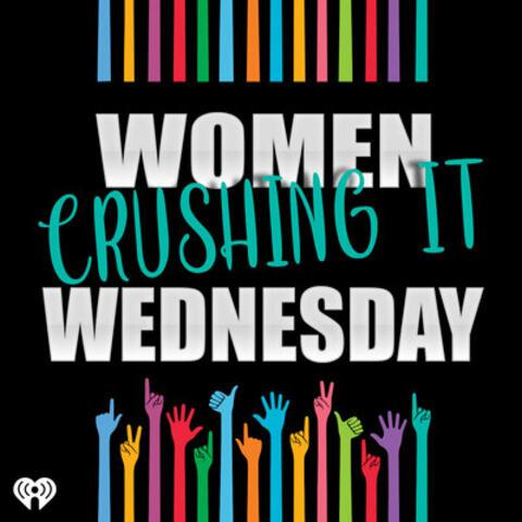 Women Crushing It Wednesday