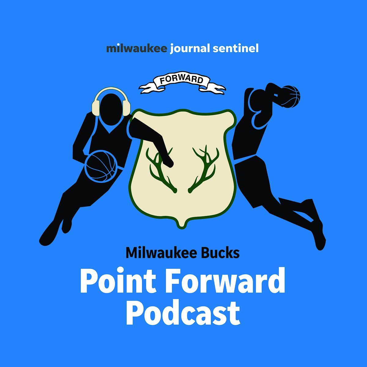 The Milwaukee Bucks Point Forward Podcast