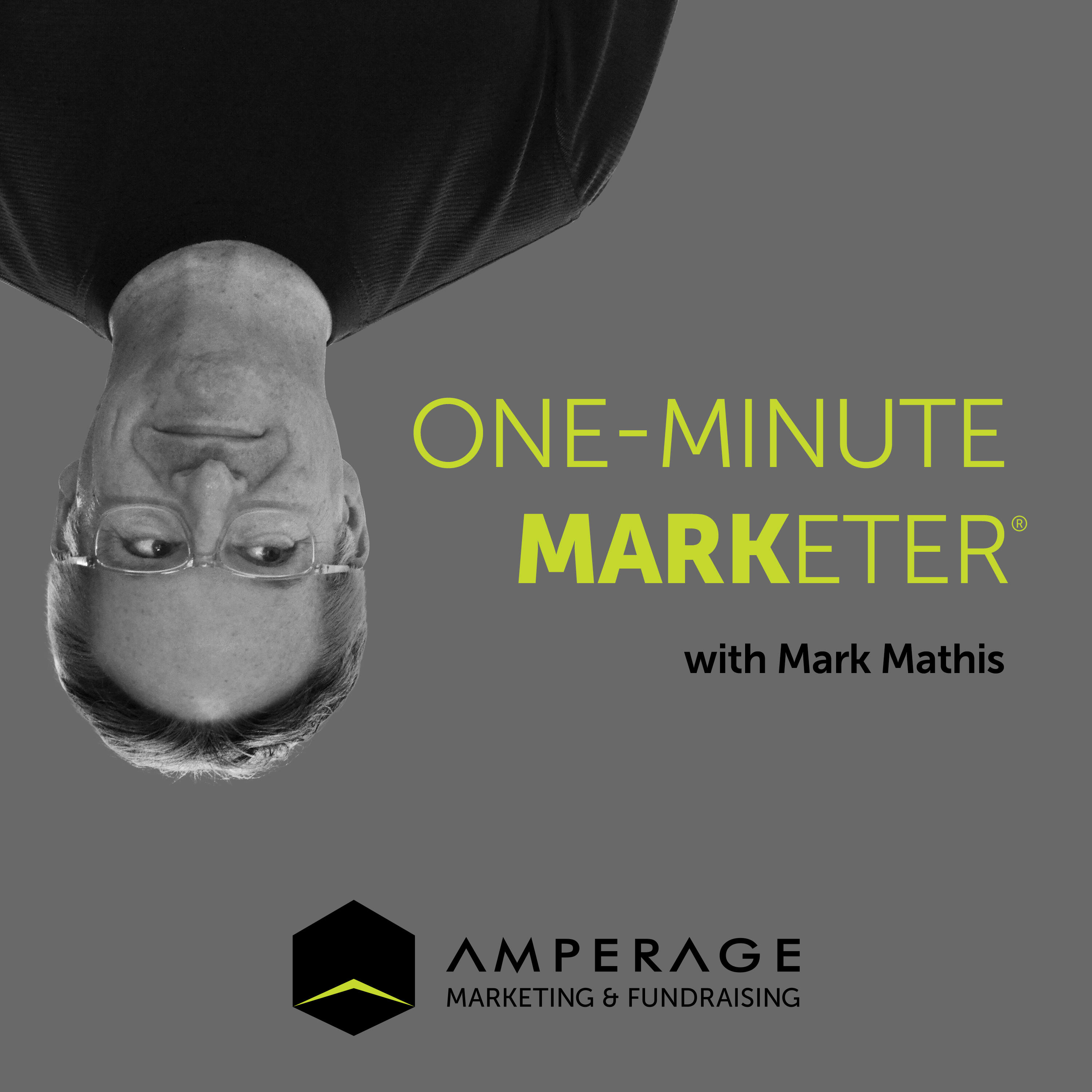 One-Minute Marketer with Mark Mathis