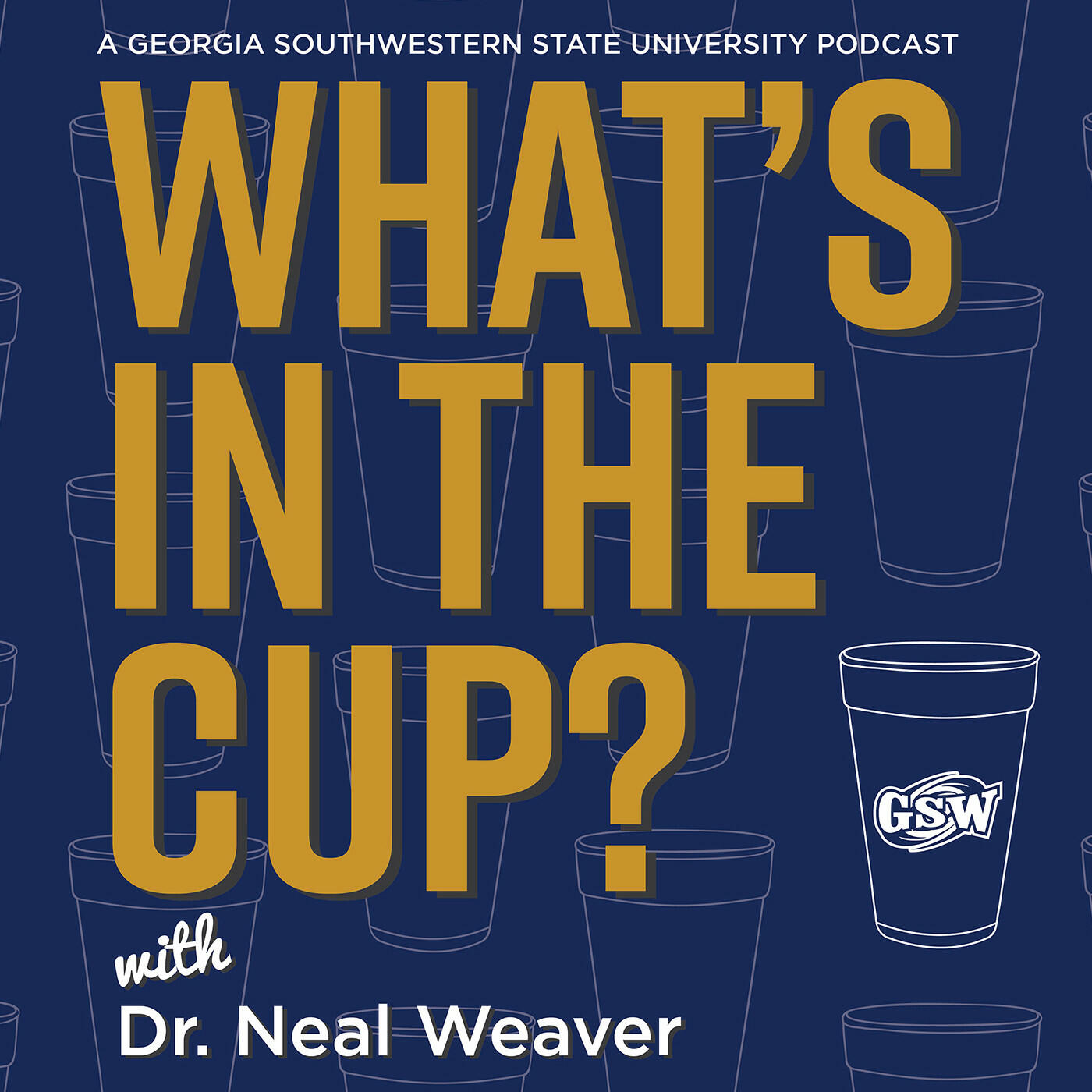 """""""What's In The Cup?"""" Podcast"""