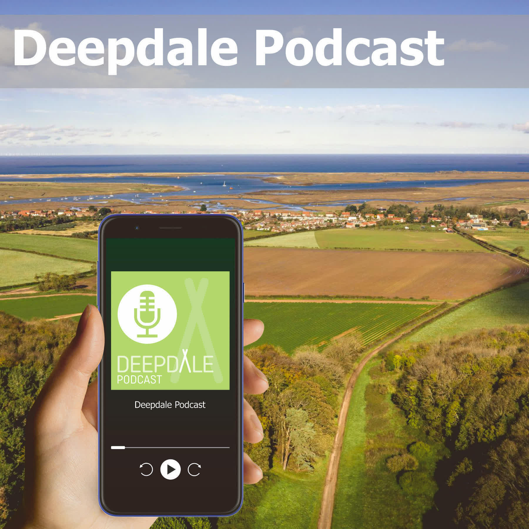 Deepdale Podcast