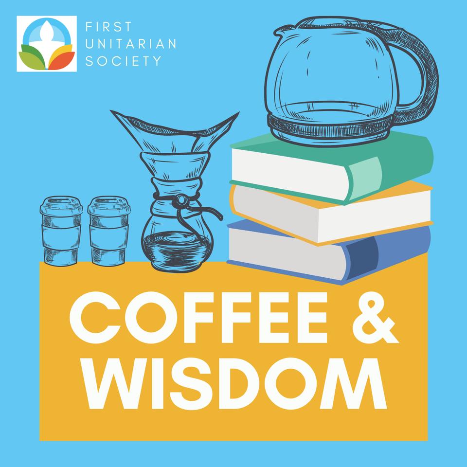 Coffee & Wisdom