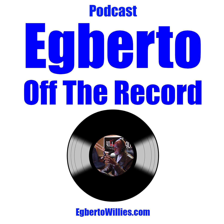 Egberto Off The Record