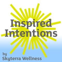 Inspired Intentions Podcast