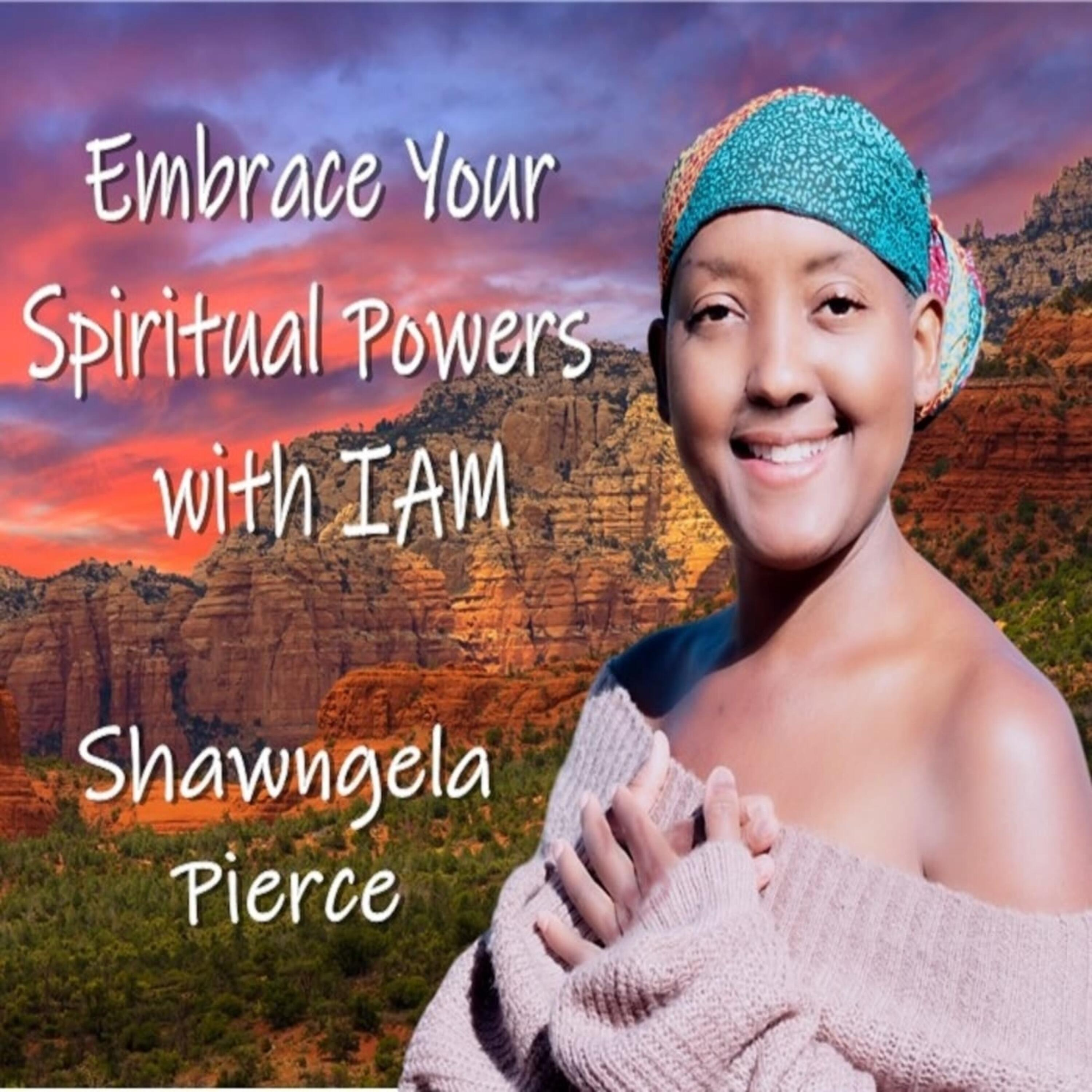 Embrace Your Spiritual Power with IAM