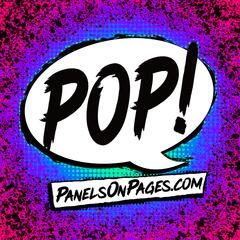 The Panels On Pages PoP!-Cast