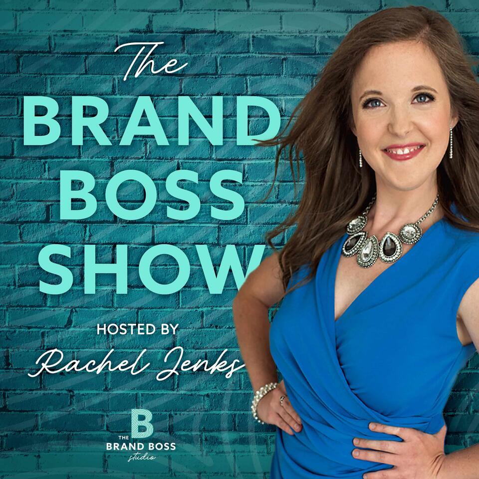 The Brand Boss Show