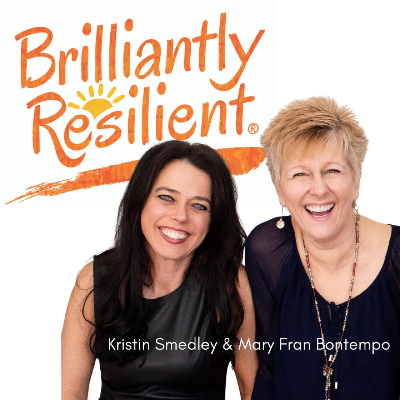 Brilliantly Resilient