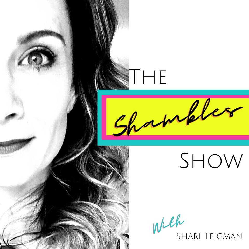 The Shambles Show