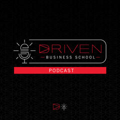 The Driven Business School Podcast