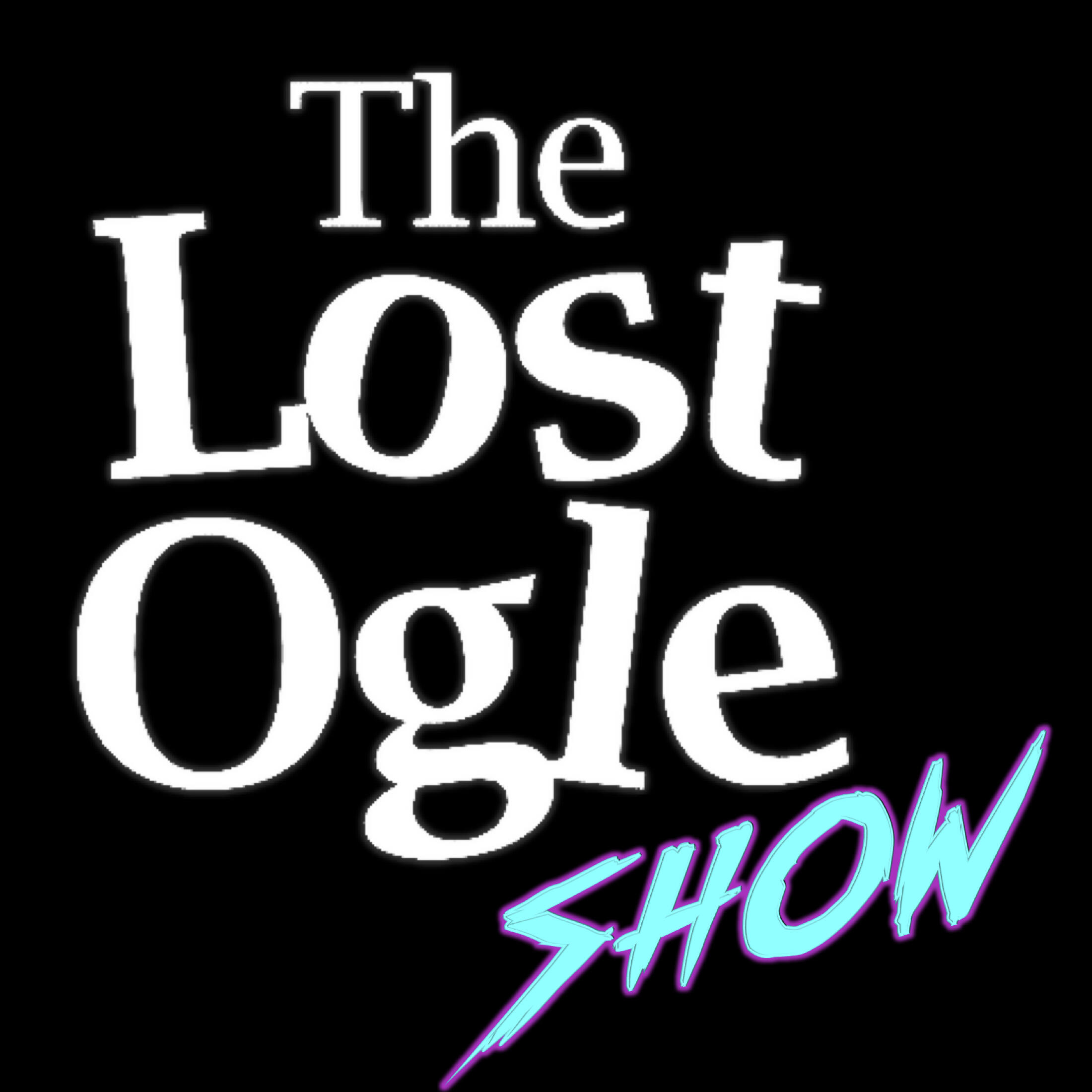 The Lost Ogle Show