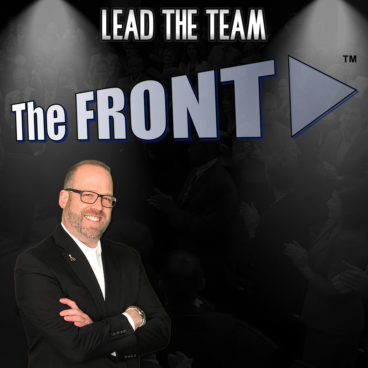 The FRONT: A Leadership Podcast