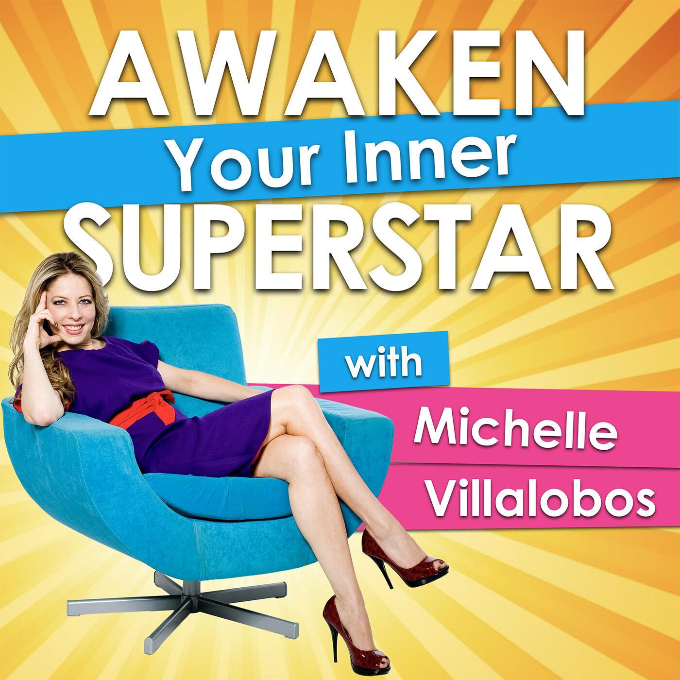 Awaken Your Inner Superstar