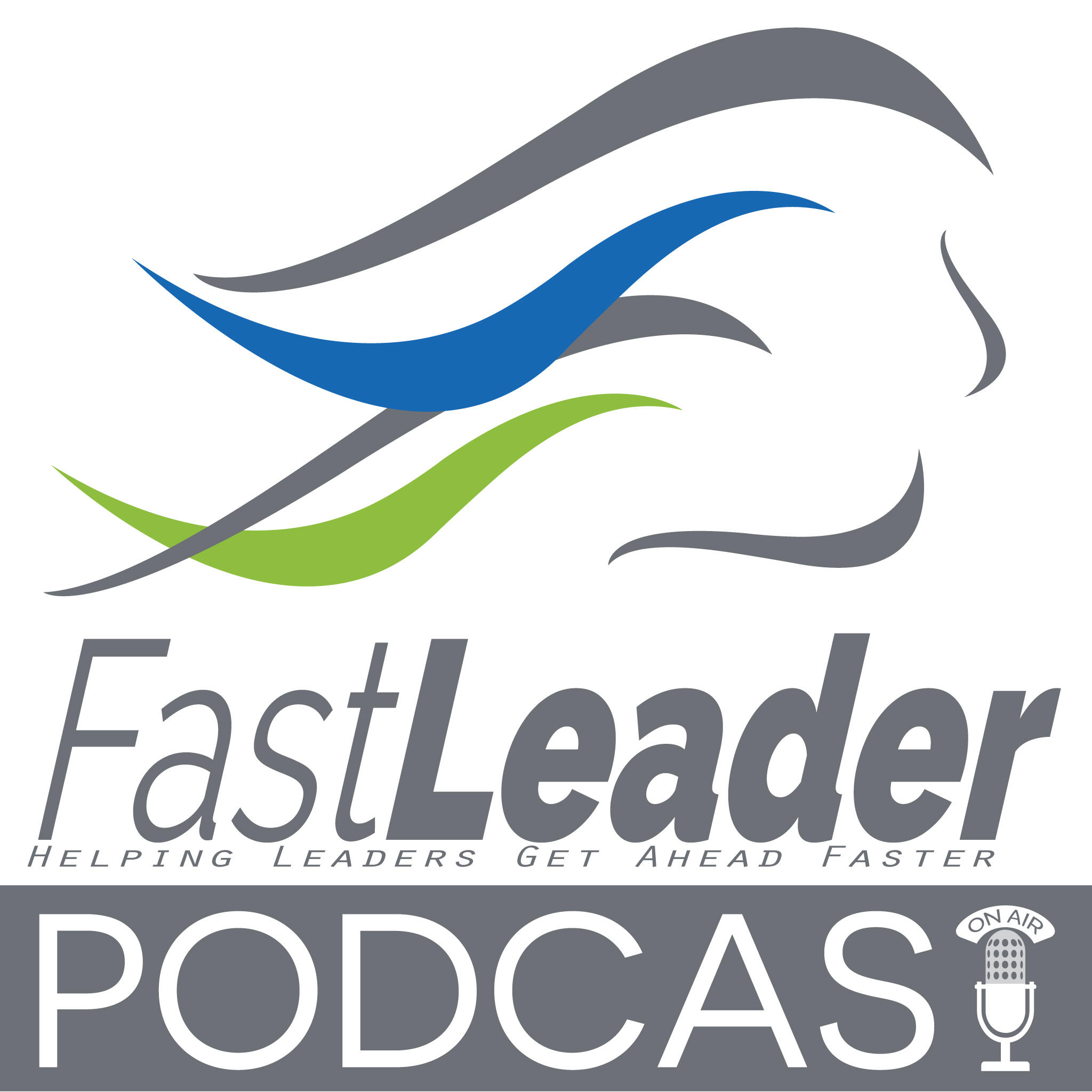 Fast Leader Show | The Show for the Customer-centric Leader