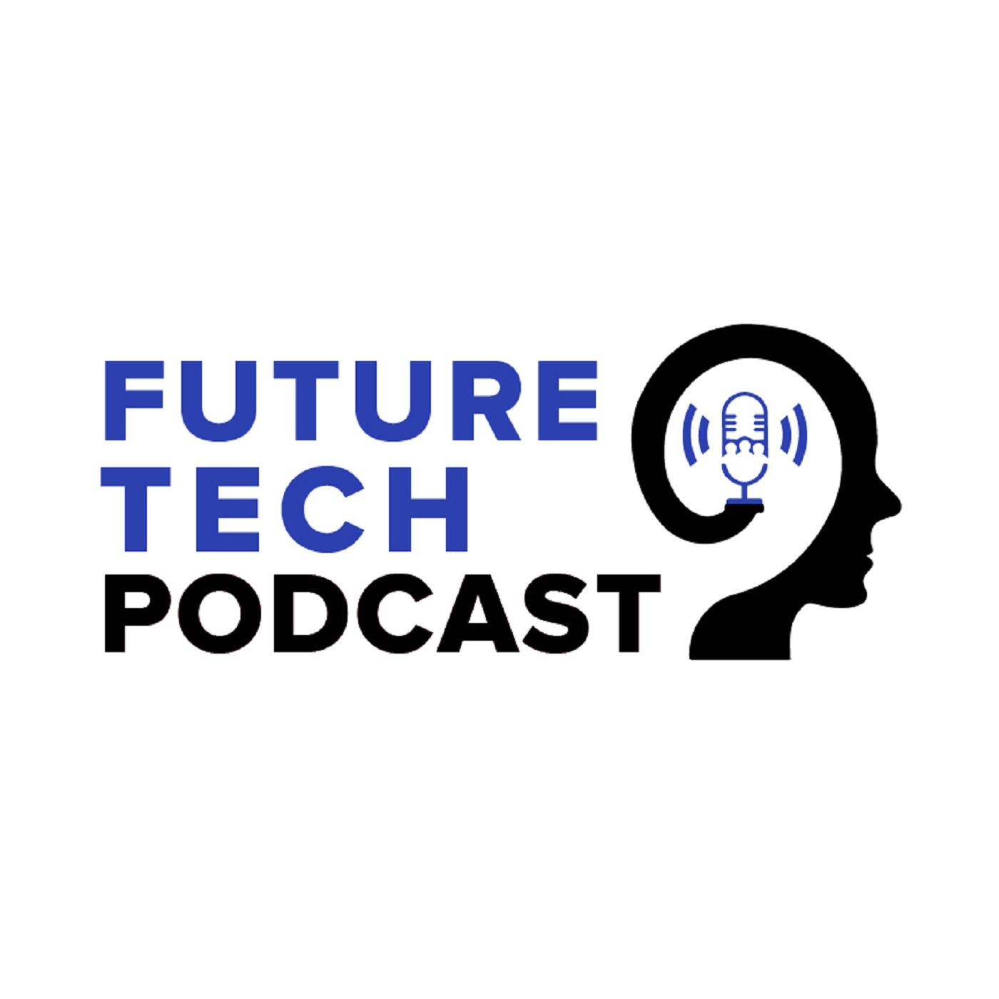 FutureTech Podcast