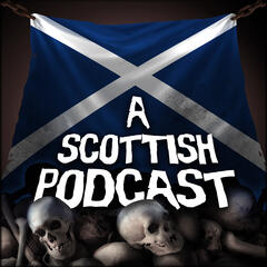 A Scottish Podcast | The Audio Drama Series