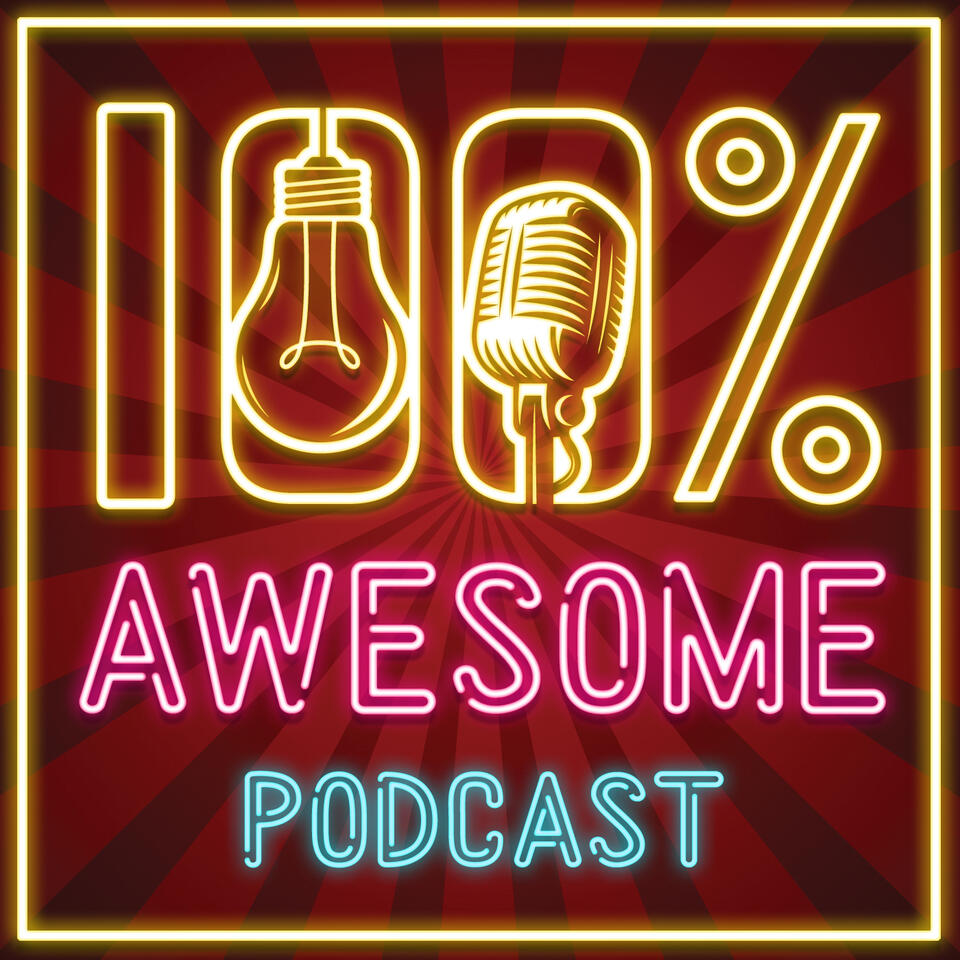 100% Awesome Podcast
