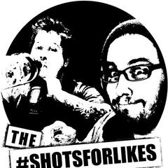 Fudge & Finn's #shotsforlikes Podcast
