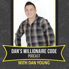 Dedicating Yourself To Personal Change with Tyler Harris - Dan's Millionaire Code