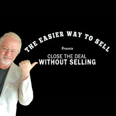 Close the Deal Without Selling - Hosted by Ike Krieger