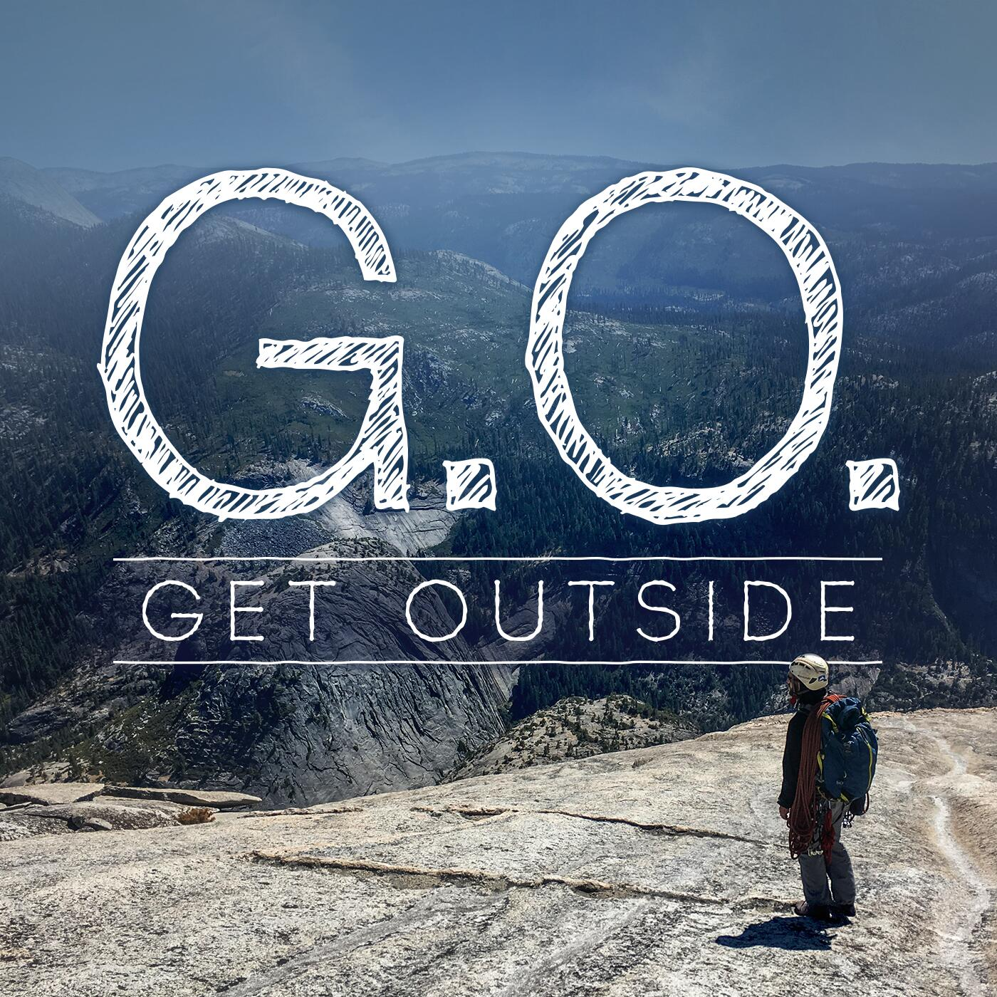 G.O. Get Outside Podcast - Everyday Active People Outdoors