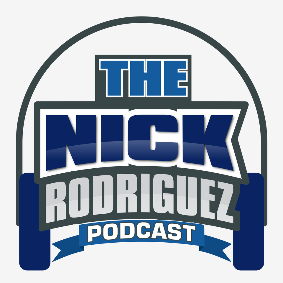 The Nick Rodriguez Podcast