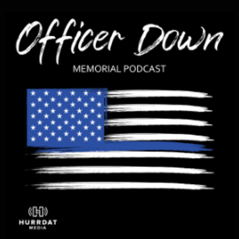 Officer Down Memorial Podcast